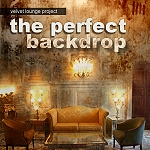 CD - Velvet Lounge Project - The perfect backdrop