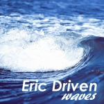 Eric Driven - Waves